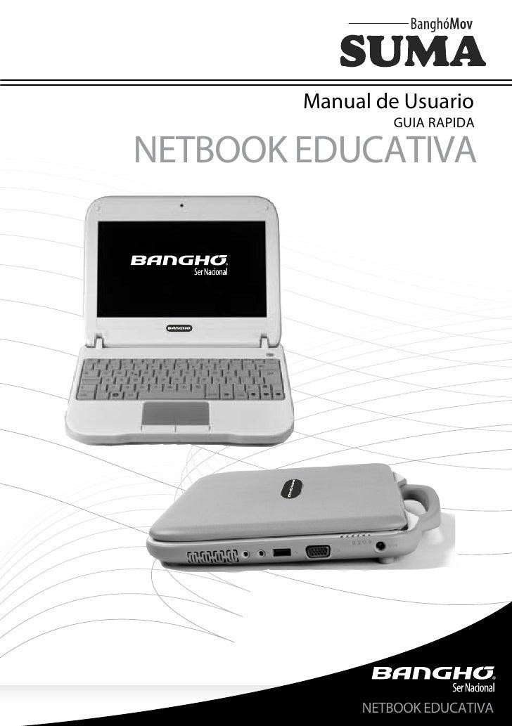 Manual de Usuario                 GUIA RAPIDANETBOOK EDUCATIVA             NETBOOK EDUCATIVA