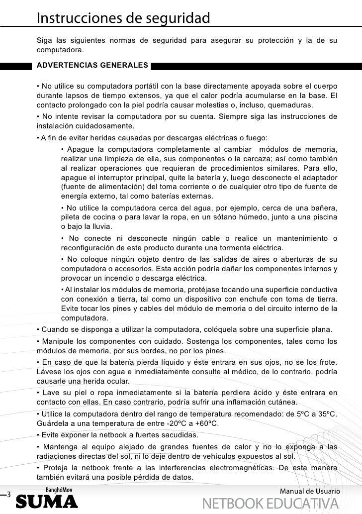 Instrucciones de seguridad    Siga las siguientes normas de seguridad para asegurar su protección y la de su    computador...