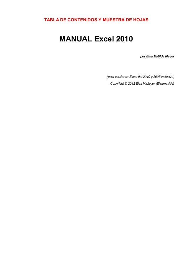 TABLA DE CONTENIDOS Y MUESTRA DE HOJAS  MANUAL Excel 2010 por Elsa Matilde Meyer  (para versiones Excel del 2010 y 2007 in...