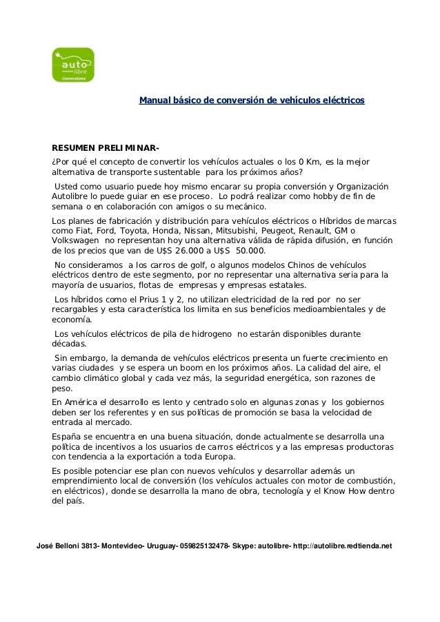 Manual básico de conversión de vehículos eléctricos    RESUMEN PRELIMINAR-    ¿Por qué el concepto de convertir los vehícu...