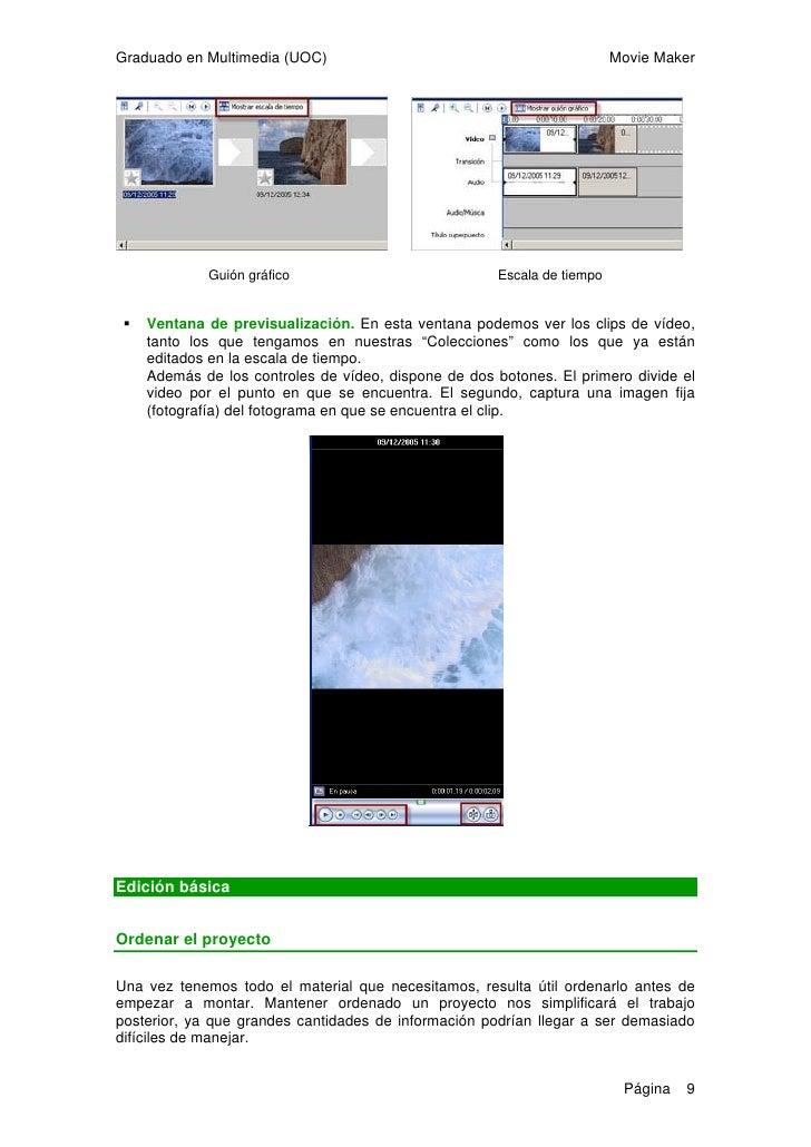 Graduado en Multimedia (UOC)                                            Movie Maker    Hay varias operaciones que podemos ...