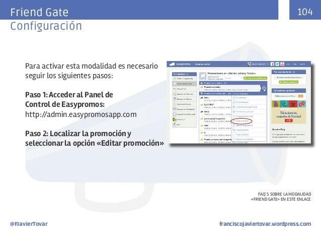 104  Friend Gate Configuración  Para activar esta modalidad es necesario seguir los siguientes pasos: Paso 1: Acceder al P...