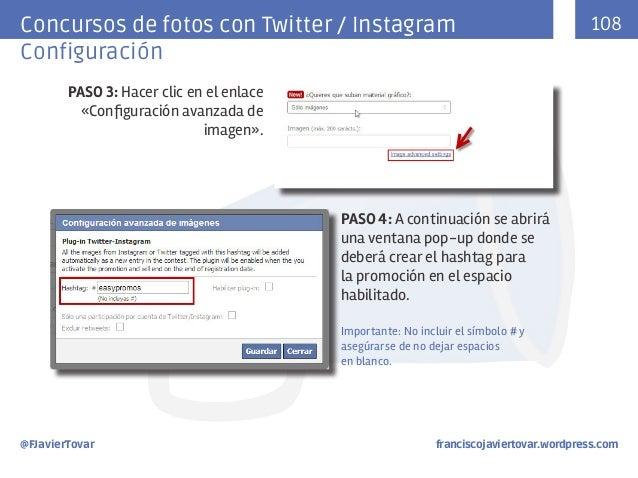 Concursos de fotos con Twitter / Instagram Configuración  108  PASO 3: Hacer clic en el enlace «Configuración avanzada de ...