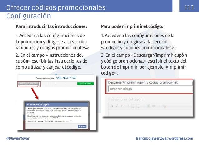 113  Ofrecer códigos promocionales Configuración Para introducir las introducciones:  Para poder imprimir el código:  1. A...