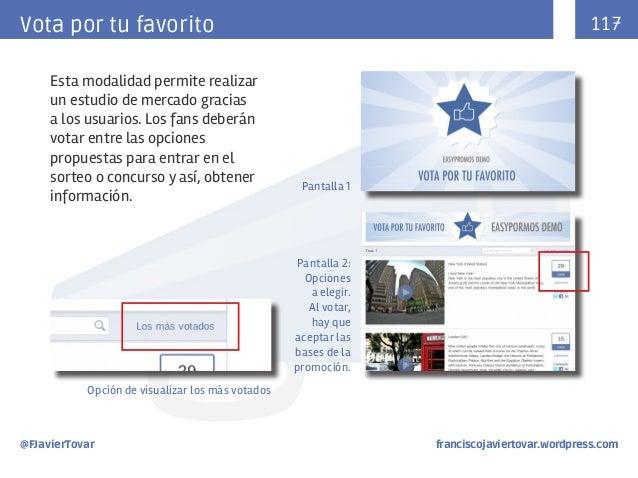 117  Vota por tu favorito Esta modalidad permite realizar un estudio de mercado gracias a los usuarios. Los fans deberán v...