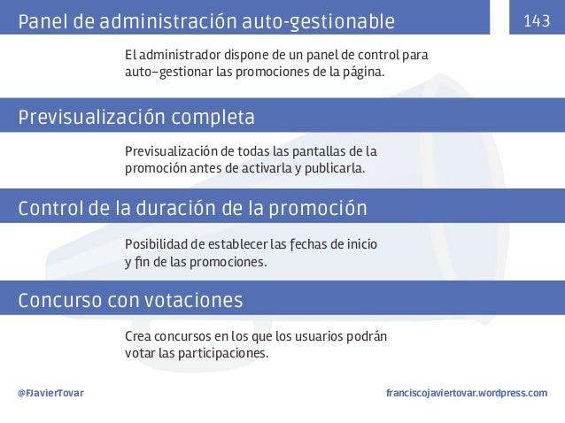 Panel de administración auto-gestionable  143  El administrador dispone de un panel de control para auto-gestionar las pro...