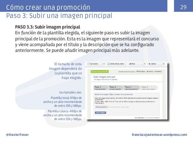 29  Cómo crear una promoción Paso 3: Subir una imagen principal PASO 3.3: Subir imagen principal En función de la plantill...