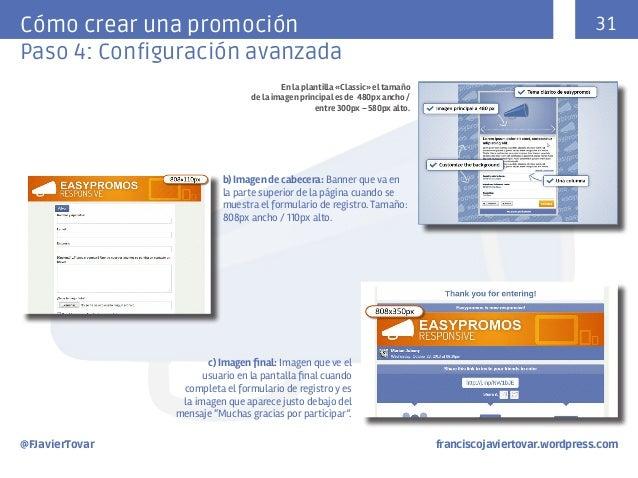 31  Cómo crear una promoción Paso 4: Configuración avanzada En la plantilla «Classic» el tamaño de la imagen principal es ...