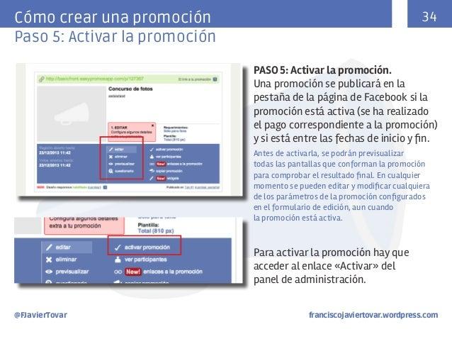 34  Cómo crear una promoción Paso 5: Activar la promoción  PASO 5: Activar la promoción. Una promoción se publicará en la ...