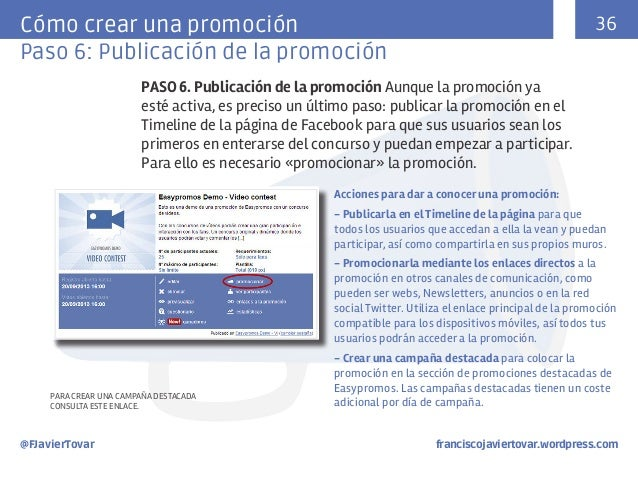 36  Cómo crear una promoción Paso 6: Publicación de la promoción PASO 6. Publicación de la promoción Aunque la promoción y...