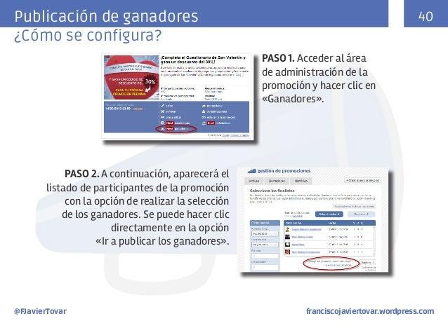 Publicación de ganadores ¿Cómo se configura?  40 PASO 1. Acceder al área de administración de la promoción y hacer clic en...