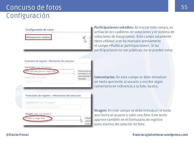 55  Concurso de fotos Configuración Participaciones votables: Al marcar este campo, se activarán los casilleros de votacio...
