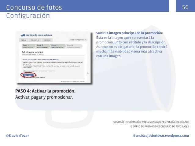 56  Concurso de fotos Configuración Subir la imagen principal de la promoción: Ésta es la imagen que representará la promo...