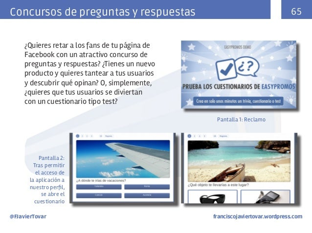 65  Concursos de preguntas y respuestas ¿Quieres retar a los fans de tu página de Facebook con un atractivo concurso de pr...