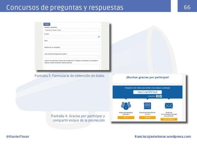 Concursos de preguntas y respuestas  66  Pantalla 3: Formulario de obtención de datos  Pantalla 4: Gracias por participar ...