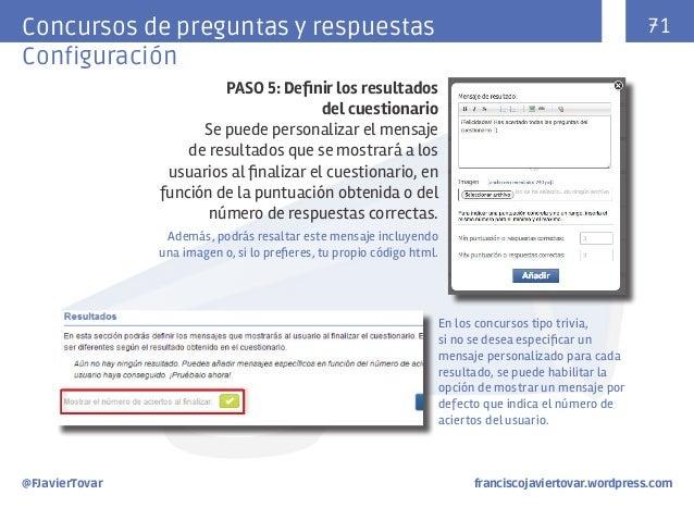 71  Concursos de preguntas y respuestas Configuración PASO 5: Definir los resultados del cuestionario Se puede personaliza...