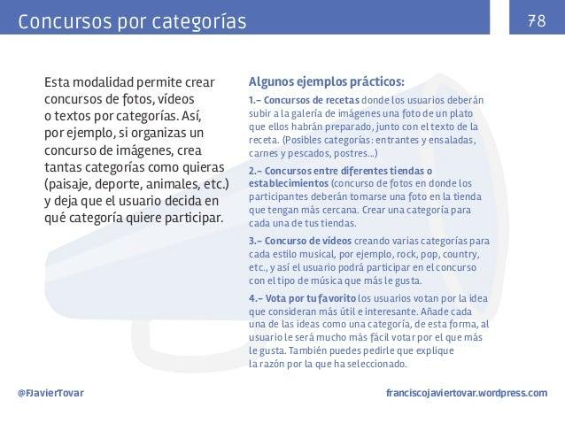 78  Concursos por categorías Esta modalidad permite crear concursos de fotos, vídeos o textos por categorías. Así, por eje...