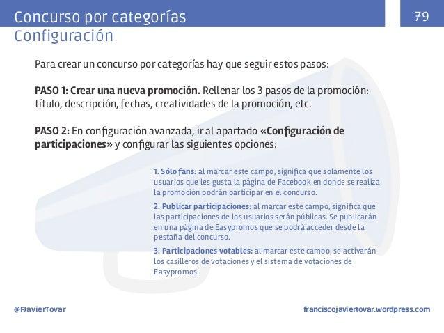 79  Concurso por categorías Configuración Para crear un concurso por categorías hay que seguir estos pasos: PASO 1: Crear ...