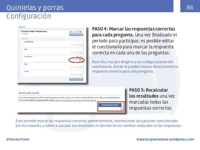 86  Quinielas y porras Configuración PASO 4: Marcar las respuestas correctas para cada pregunta. Una vez finalizado el per...