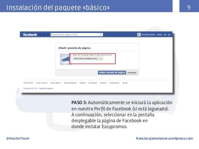 9  Instalación del paquete «básico»  PASO 3: Automáticamente se iniciará la aplicación en nuestro Perfil de Facebook (si e...