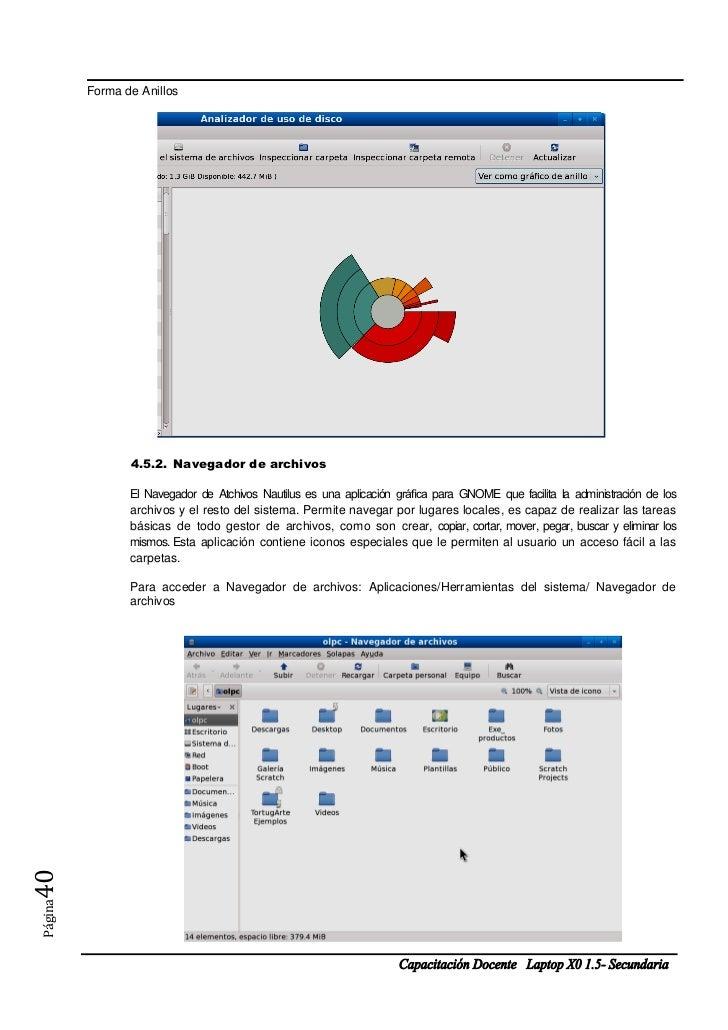 Forma de Anillos                4.5.2. Navegador de archivos                El Navegador de Atchivos Nautilus es una aplic...