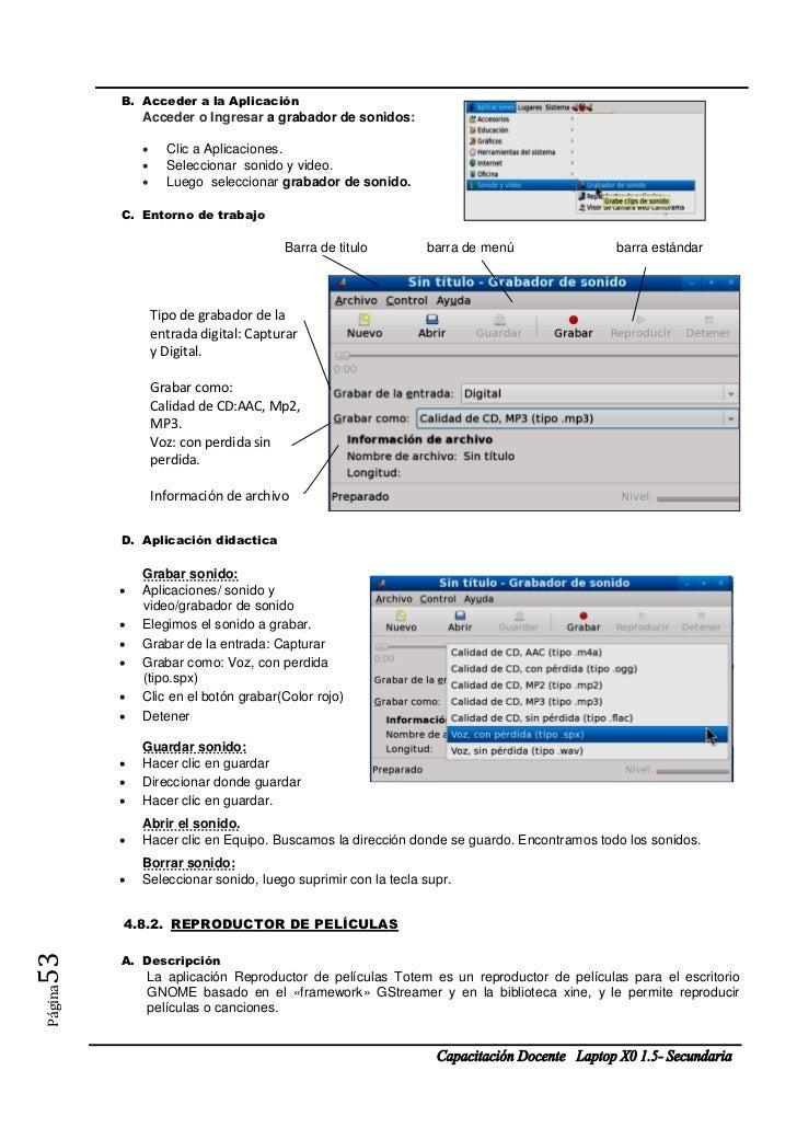 B. Acceder a la Aplicación             Acceder o Ingresar a grabador de sonidos:                  Clic a Aplicaciones.   ...