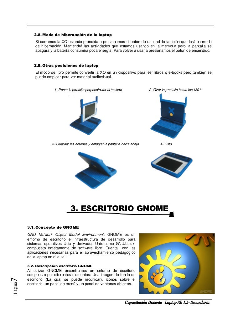 2.8. Modo de hibernación de la laptop             Si cerramos la XO estando prendida o presionamos el botón de encendido t...