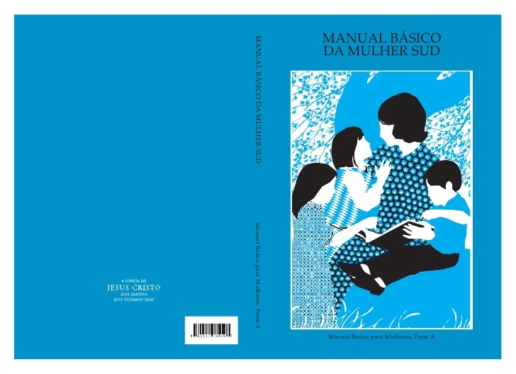 MANUAL BÁSICODA MULHER SUD                                                                      Manual Básico para Mulhere...