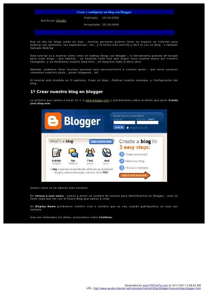 Crear y configurar un blog con Blogger                                       Publicado:   15/10/2004       Escrito por [D]...