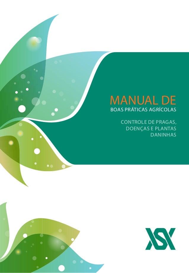 MANUAL DE Boas Práticas Agrícolas controle de pragas, doenças e plantas daninhas