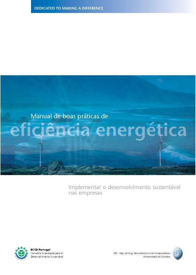 Manual de boas práticas de Implementar o desenvolvimento sustentável nas empresas ISR – Dep. de Eng. Electrotécnica e de C...