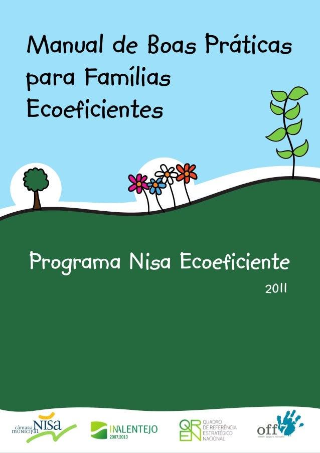 Manual de Boas Práticaspara FamíliasEcoeficientesPrograma Nisa Ecoeficiente                       2011