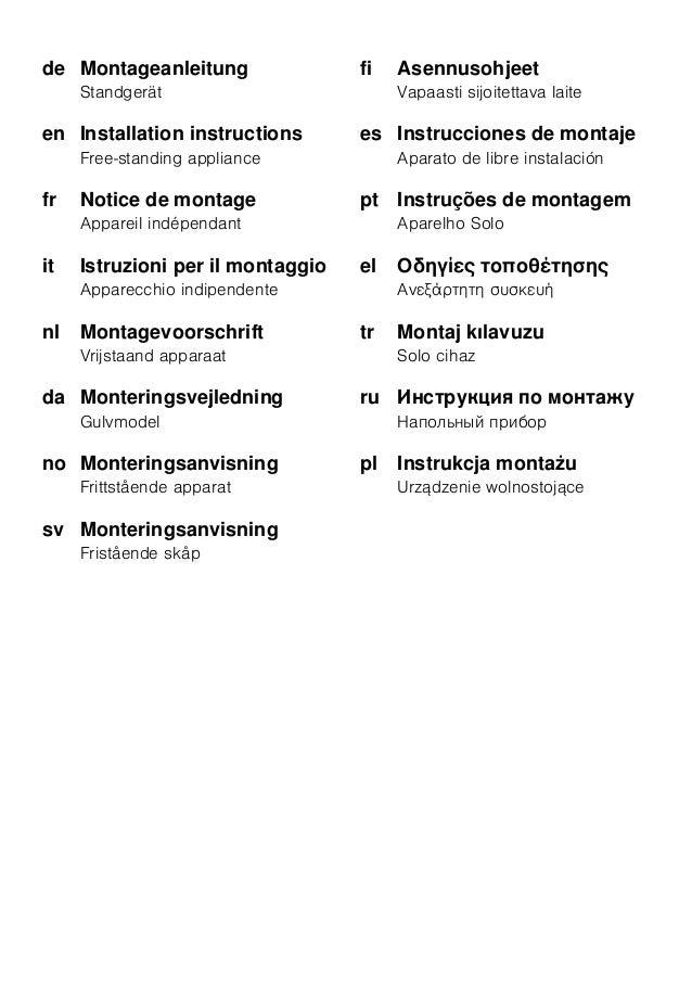 de Montageanleitung Standgerät en Installation instructions Free-standing appliance fr Notice de montage Appareil indépend...