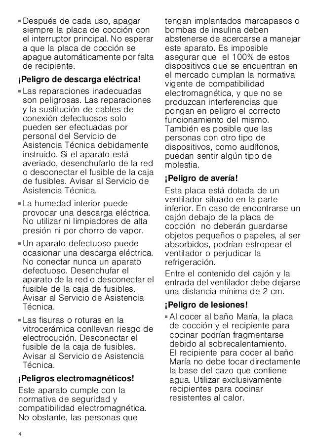 4 ■ Después de cada uso, apagar siempre la placa de cocción con el interruptor principal. No esperar a que la placa de coc...
