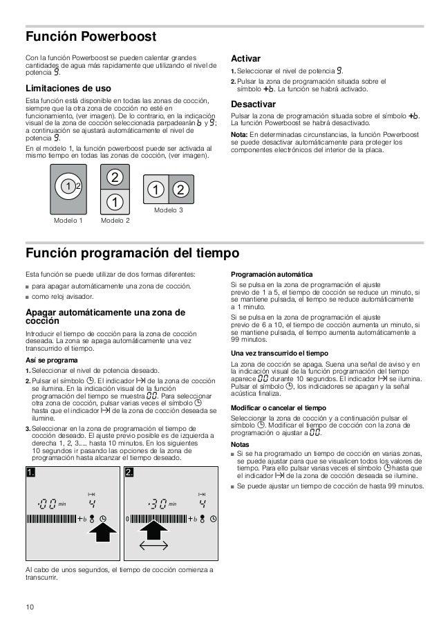 10 Función Powerboost Con la función Powerboost se pueden calentar grandes cantidades de agua más rapidamente que utilizan...