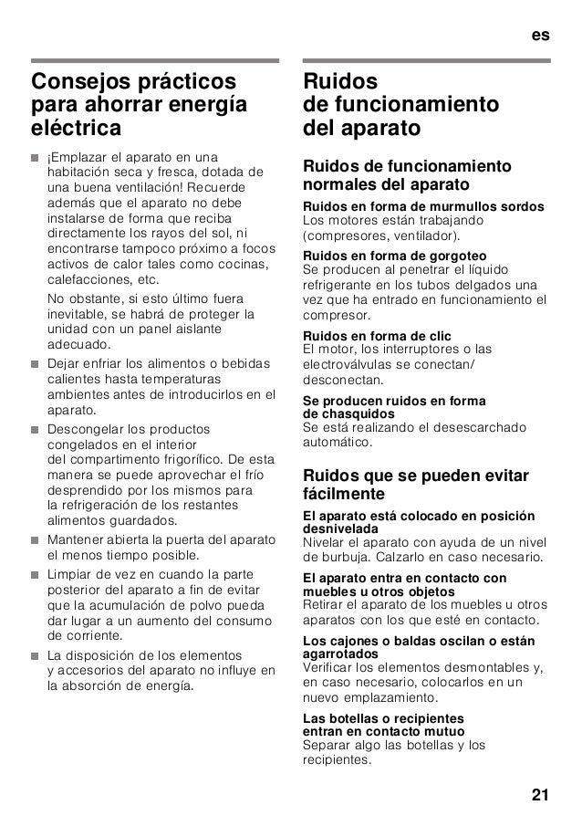 es 21 Consejos prácticos para ahorrar energía eléctrica ■ ¡Emplazar el aparato en una habitación seca y fresca, dotada de ...