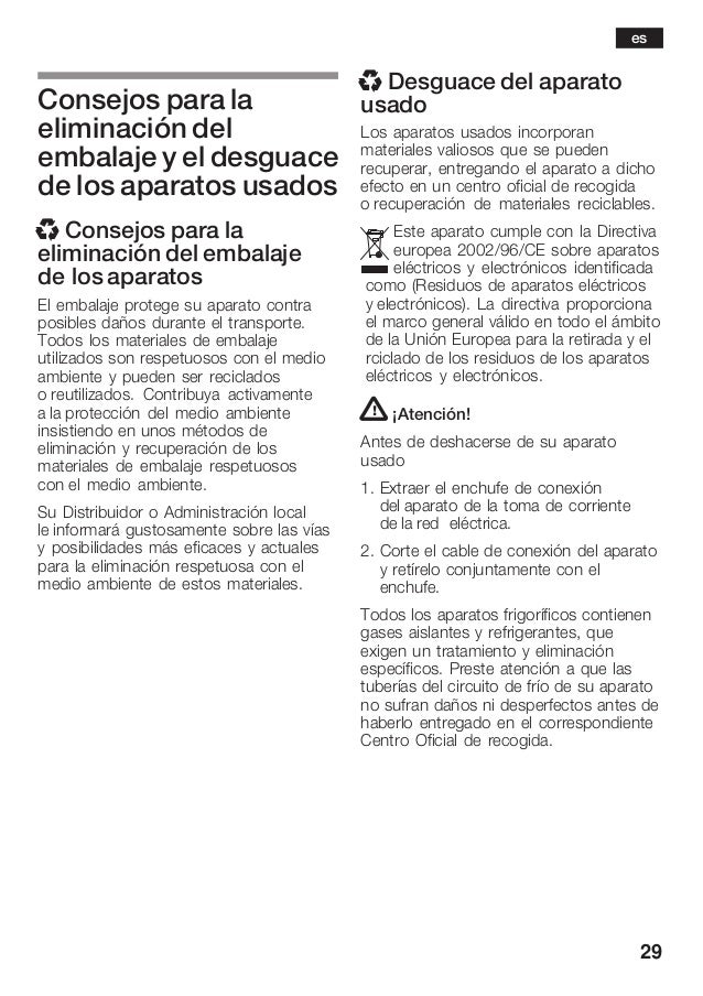 29 Consejos para la eliminación del embalaje y el desguace de los aparatos usados x Consejos para la eliminación del embal...