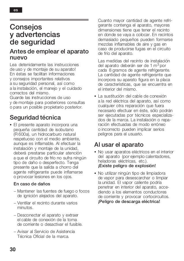 30 Consejos y advertencias de seguridad Antes de emplear el aparato nuevo Lea detenidamente las instrucciones de uso y de ...