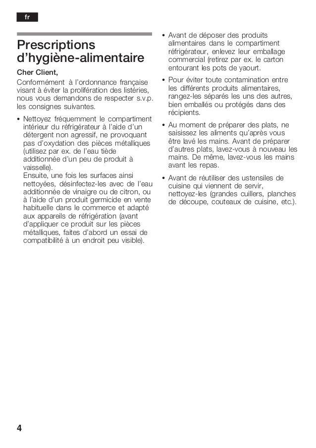 4 Prescriptions d'hygièneĆalimentaire Cher Client, Conformément à l'ordonnance française visant à éviter la prolifération ...