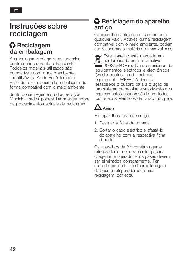 42 Instruções sobre reciclagem x Reciclagem da embalagem A embalagem protege o seu aparelho contra danos durante o transpo...