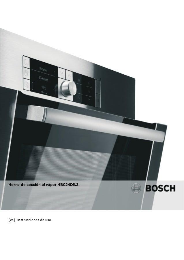 [es] Instrucciones de uso Horno de cocción al vapor HBC24D5.3.