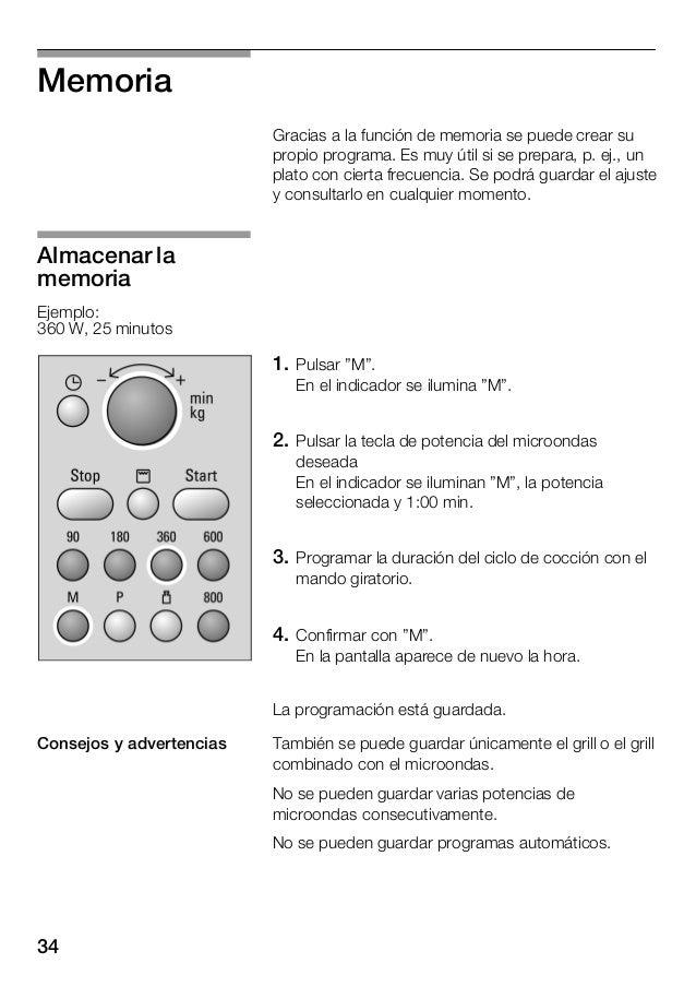 34 Memoria Gracias a la función de memoria se puede crear su propio programa. Es muy útil si se prepara, p. ej., un plato ...