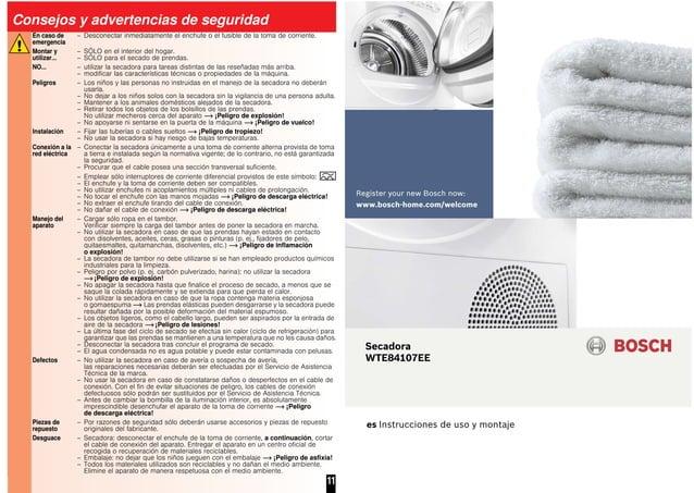 11 Consejos y advertencias de seguridad En caso de emergencia – Desconectar inmediatamente el enchufe o el fusible de la t...