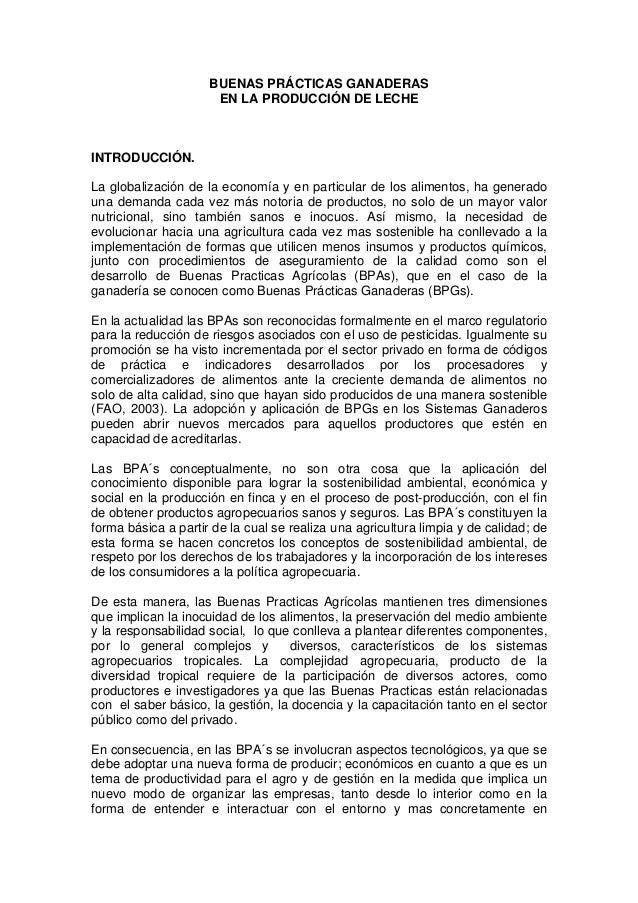 BUENAS PRÁCTICAS GANADERAS                      EN LA PRODUCCIÓN DE LECHEINTRODUCCIÓN.La globalización de la economía y en...