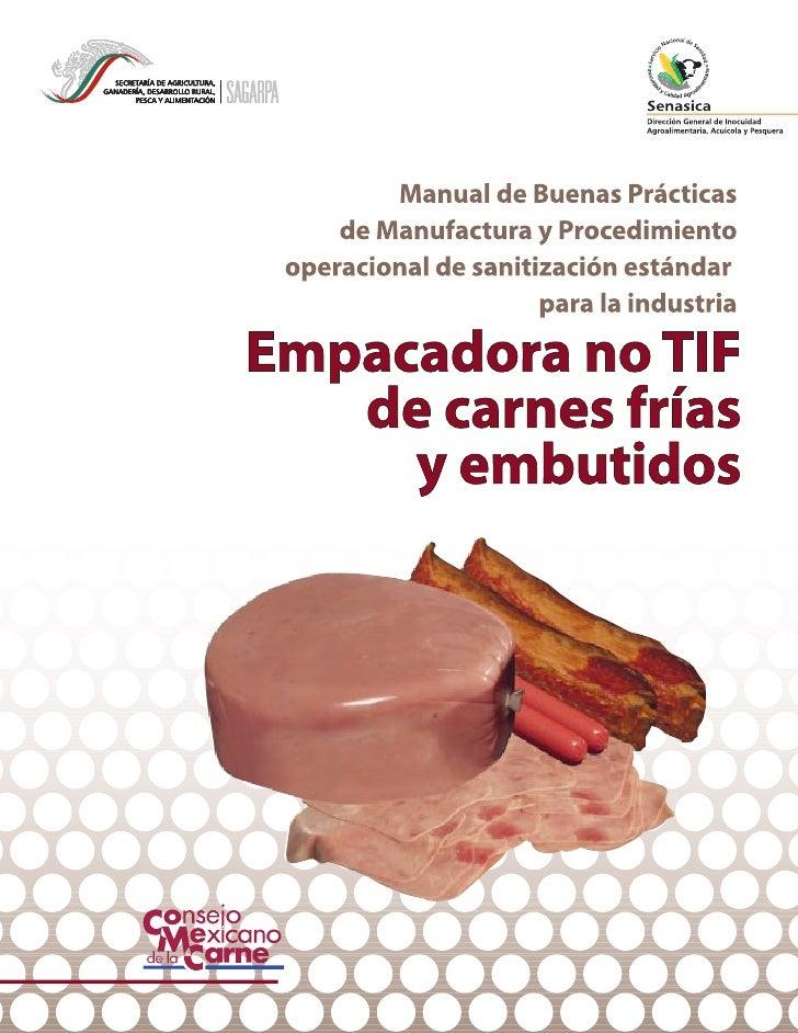 Manual de Buenas Prácticas   de Manufactura y Procedimientooperacional de sanitización estándar                    para la...