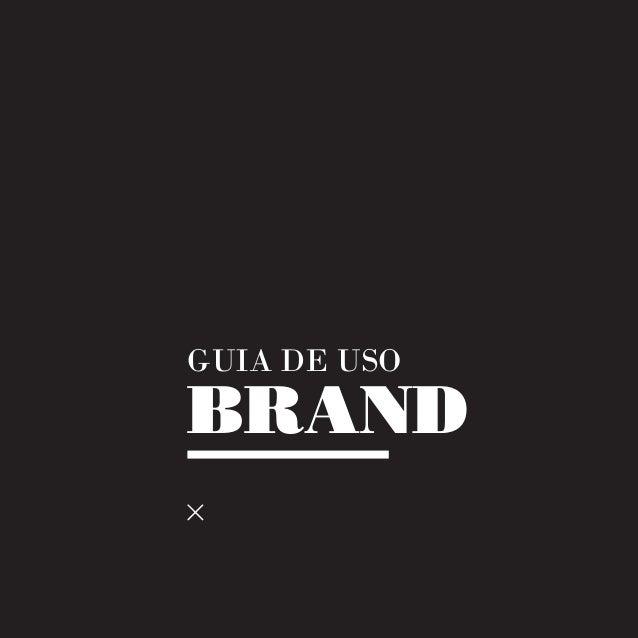 GUIA DE USOBRAND