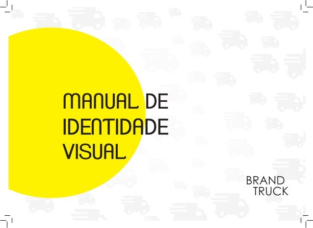 MANUAL DE IDENTIDADE VISUAL BRAND TRUCK 1