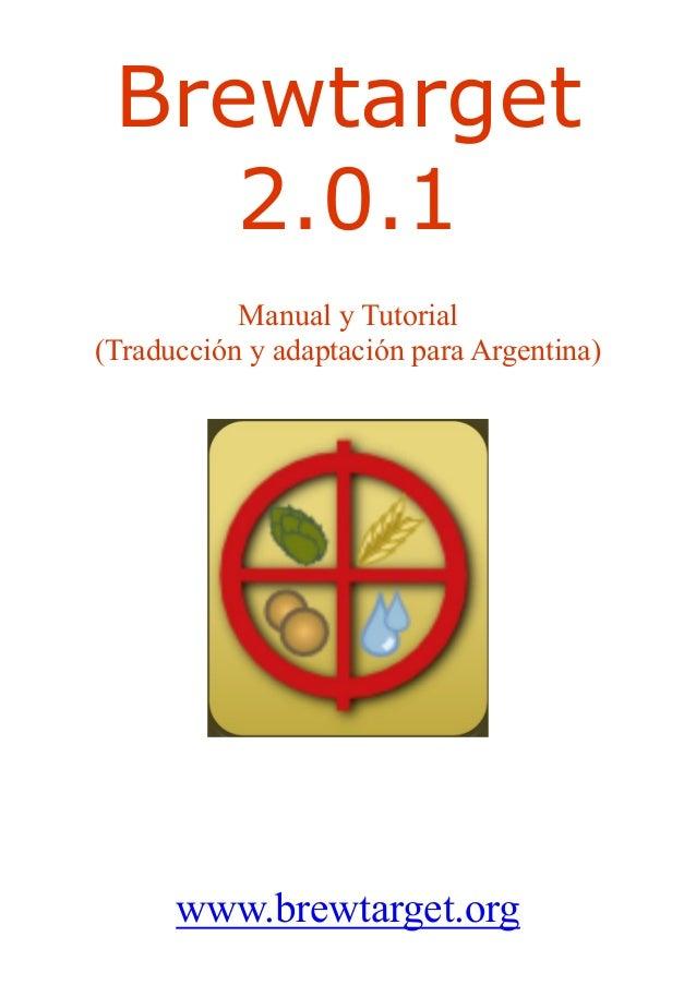 Brewtarget 2.0.1 Manual y Tutorial (Traducción y adaptación para Argentina) www.brewtarget.org