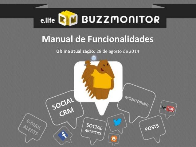 Manual de Funcionalidades  Última atualização: 28 de agosto de 2014