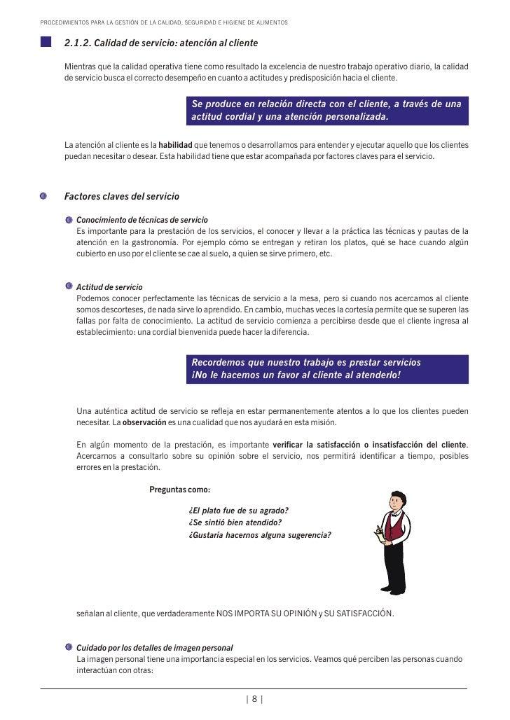 PROCEDIMIENTOS PARA LA GESTIÓN DE LA CALIDAD, SEGURIDAD E HIGIENE DE ALIMENTOS       2.1.2. Calidad de servicio: atención ...